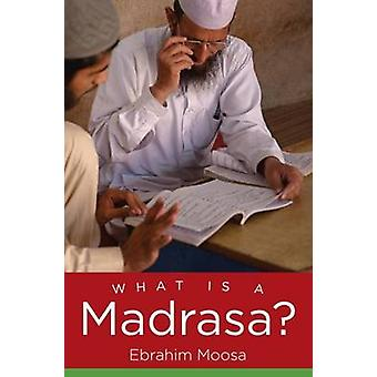 Hva er en Madrasa? av Ebrahim beskytte - 9781469620138 bok