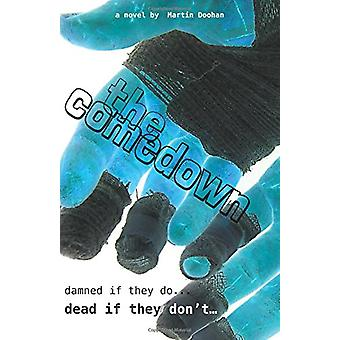 The Comedown by Martin Doohan - 9781786231024 Book
