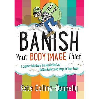 Karkottaa kehon kuva Thief - kognitiivis-behavioraalinen terapia Workboo