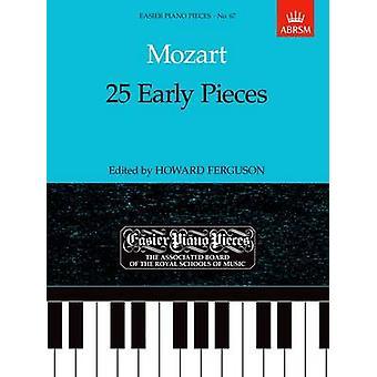 25 begin stukken - gemakkelijker pianostukken 67 van Wolfgang Amadeus Mozart-