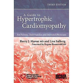 Un Guide pour la cardiomyopathie hypertrophique: pour les Patients, leurs familles et les médecins intéressés