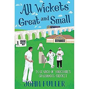 Tous les guichets grands et petits: à la recherche Grassroots Cricket du Yorkshire