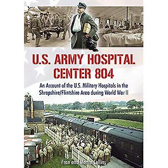 U.S. Army Hospital Center 804