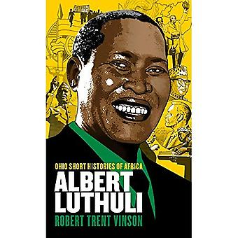 Albert Luthuli (Ohio lyhyt historia Afrikan)
