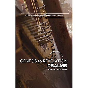 Genesis to Revelation: Psalmen deelnemer boek: een uitgebreide verkenning van de vers-door-vers van de Bijbel