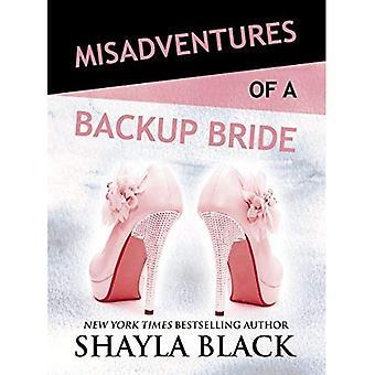 Misadventures of a Backup Bride (Misadventures)