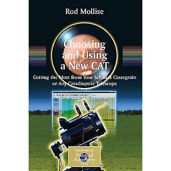 Choosing and Using a New CAT by Mollise & Rod