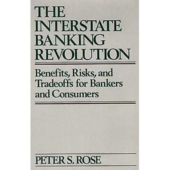 L'Interstate bancaire révolution bénéficie des risques et inconvénients des choix conceptuels aux banquiers et aux consommateurs de Rose & S. Peter