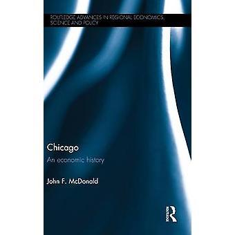 شيكاغو تاريخ اقتصادي بواو جون ماكدونالد &