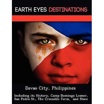 Davao City Filippinene inkludert dens historie Camp Domingo Leonor San Pedro St. Krokodillefarm og mer av natten & Sam