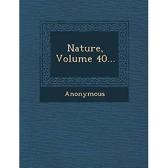Nature, Volume 40... par Anonymous