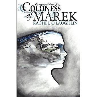 Coldness of Marek by OLaughlin & Rachel