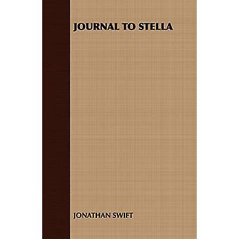 JOURNAL TO STELLA by JONATHAN SWIFT