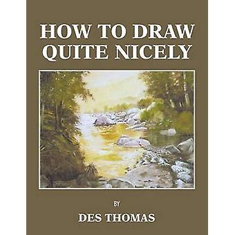 Hvordan å trekke ganske pent ved Thomas & Des