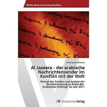 Al Jazeera der arabische Nachrichtensender im Uddén mit der Welt av Pfisterer Anne Sophie