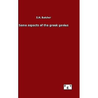 Some aspects of the greek genius by Butcher & S.H.