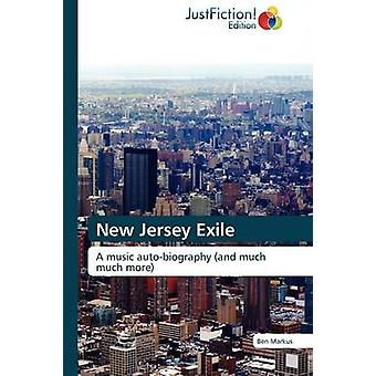New Jersey Exile by Markus & Ben