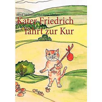 Kater Friedrich fhrt zur Kur by Landmesser & Alfred