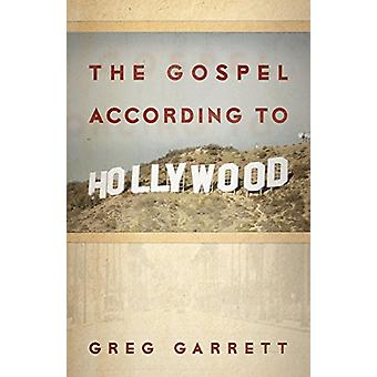 The Gospel according to Hollywood by The Gospel according to Hollywoo