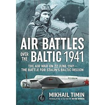 Air Battles Over the Baltic 1941 - The Air War on 22 June 1941 - the B