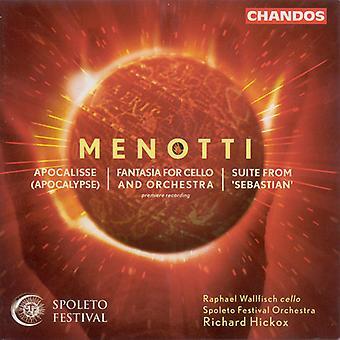 G.C. Menotti - Gian Carlo Menotti: Apocalypse; Fantaisie pour violoncelle et orchestre; Importer des USA suite de Sebastian [CD]