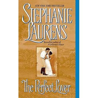 The Perfect Lover by Stephanie Laurens - 9780060505721 Book