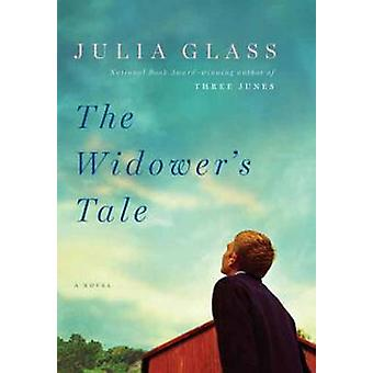 The Widower's Tale by Julia Glass - 9780307456106 Book