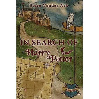 In Search of Harry Potter by Steve Vander Ark - 9780413776679 Book