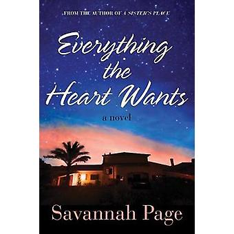 Everything the Heart Wants - A Novel by Savannah Page - 9781542046039