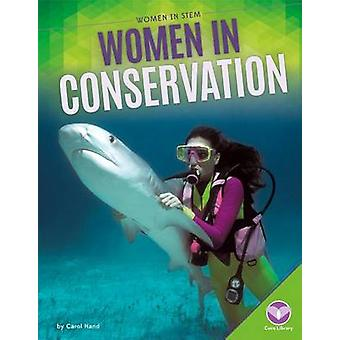 Women in Conservation by Carol Hand - 9781680782653 Book