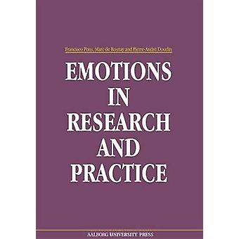Emotions in Research & Practice by Francisco Pons - Marc de Rosnay -