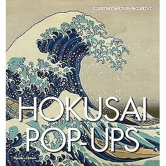 Hokusai Pop-ups von Courtney Watson McCarthy - 9780500518847 Buch