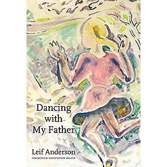 Dans med min far av Leif Anderson - Christopher Maurer - 978149