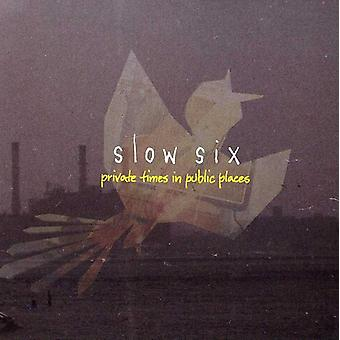 Slow Six - Private Times in Public Places [CD] USA import