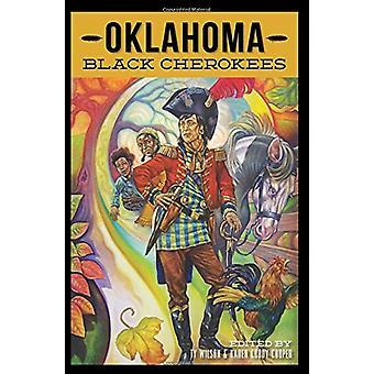 Oklahoma Black Cherokees by Ty Wilson - 9781625859952 Book