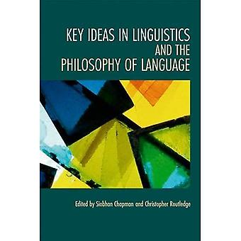 Key Ideas in Linguistics and the Philosophy of Language