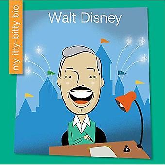 Walt Disney (My Early Library: My Itty-Bitty Bio)