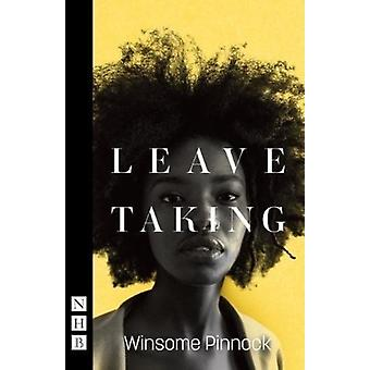 Leave Taking by Winsome Pinnock