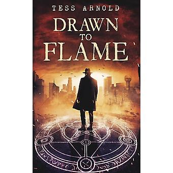 Drawn to Flame by R Arnold
