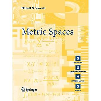 Metric Spaces by Micheal O. Searcoid - 9781846283697 Book