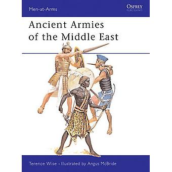 Ancient Armies of the Middle East by Terence Wise & Illustrated by Angus McBride