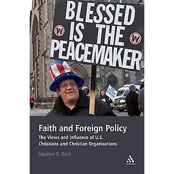 Geloof en buitenlands beleid - de standpunten en de invloed van de Amerikaanse christenen
