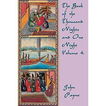 Het boek van de duizend nachten en één nacht volume 4. door vertaald door Dr John Payne