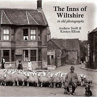 The Inns of Wiltshire: In Old Photographs
