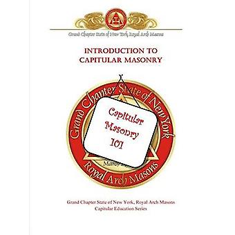 Introduction to Capitular Masonry by Vaughan & Piers