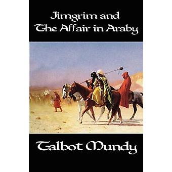 Jimgrim and the Affair in Araby par Mundy et Talbot