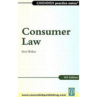 Practice Notes on Consumer Law by Walker & Peter