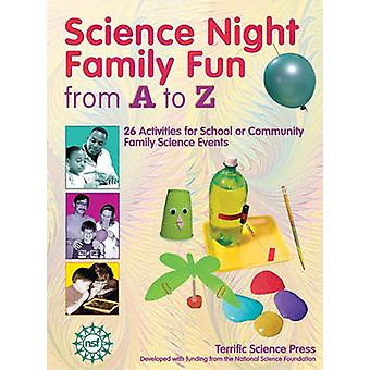 Science Night Family Fun from A to Z by Sarquis & Mickey