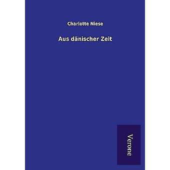 Aus dnischer Zeit by Niese & Charlotte