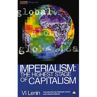 Imperialism Kapitalismen den högsta etappen av kapitalismen av Lenin & Vladimir Ilich